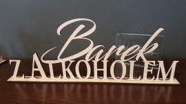 Drewniany Napis Barek z alkoholem