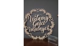 Witamy Gości Weselnych - napis w wianuszku 60x60cm